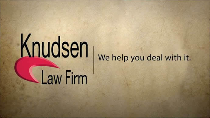 Knudsen Law - We Help You Deal With It Video